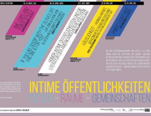 Vortragsreihe Intime Öffentlichkeiten in Linz und Wien ab 28.03.17