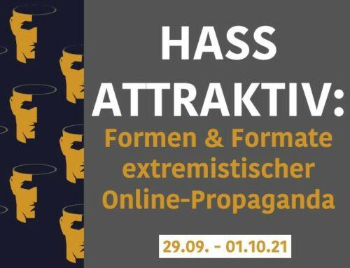 Hass attraktiv: Formen und Formate extremistischer Online-Propaganda